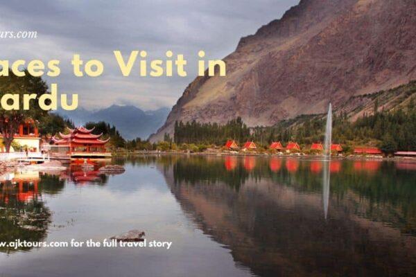 Places to Visit in Skardu