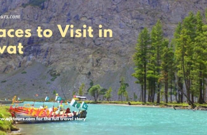 Places to Visit in Swat