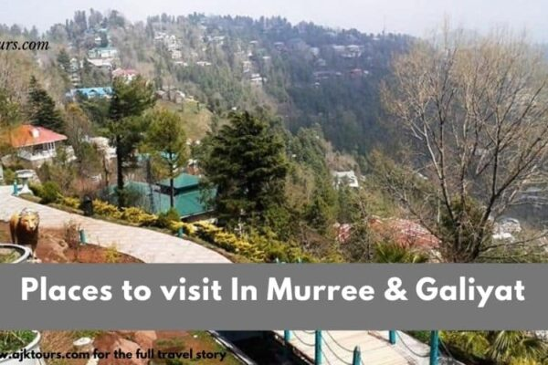 Places to visit In Murree & Galiyat